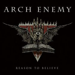 Arch Enemy - Reason to Believe - Single [iTunes Plus AAC M4A]