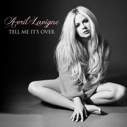 Avril Lavigne - Tell Me It's Over - Pre-Single [iTunes Plus AAC M4A]