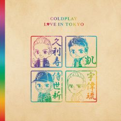 Coldplay - Love in Tokyo m4a