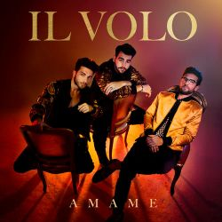 Il Volo - Ámame [iTunes Plus AAC M4A]