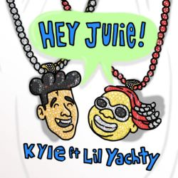 KYLE - Hey Julie! (feat. Lil Yachty) - Single [iTunes Plus AAC M4A]