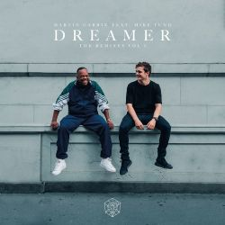 Martin Garrix - Dreamer (feat. Mike Yung) [The Remixes, Vol. 1] - Single [iTunes Plus AAC M4A]