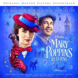 Various Artists - Mary Poppins Returns (Original Motion Picture Soundtrack) [iTunes Plus AAC M4A]