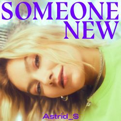 Astrid S - Someone New - Single [iTunes Plus AAC M4A]