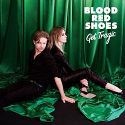 Blood Red Shoes - Get Tragic [iTunes Plus AAC M4A]