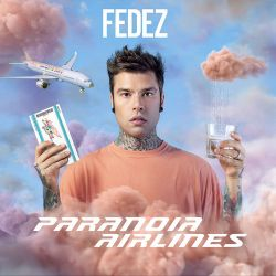 Fedez - Paranoia Airlines [iTunes Plus AAC M4A]
