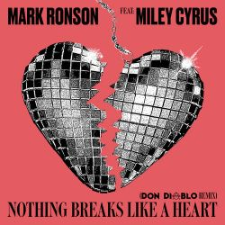 Mark Ronson - Nothing Breaks Like a Heart (feat. Miley Cyrus) [Don Diablo Remix] - Single [iTunes Plus AAC M4A]