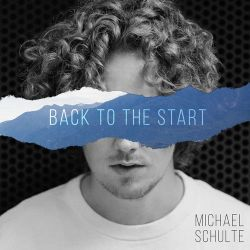 Michael Schulte - Back to the Start - Single [iTunes Plus AAC M4A]