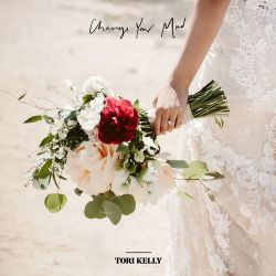Tori Kelly - Change Your Mind - Single [iTunes Plus AAC M4A]