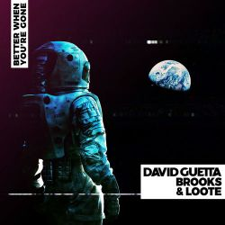 David Guetta, Brooks & Loote - Better When You're Gone - Single [iTunes Plus AAC M4A]