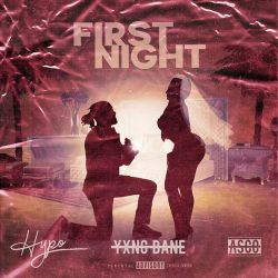 Hypo, Asco & Yxng Bane - First Night - Single [iTunes Plus AAC M4A]