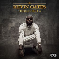 Kevin Gates - Therapy Shit 4 - Single [iTunes Plus AAC M4A]