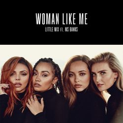 Little Mix - Woman Like Me (feat. Ms Banks) - Single [iTunes Plus AAC M4A]
