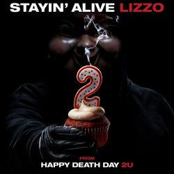 Lizzo - Stayin' Alive (from Happy Death Day 2U) - Single [iTunes Plus AAC M4A]