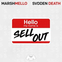 Marshmello & Svdden Death - Sell Out - Single [iTunes Plus AAC M4A]