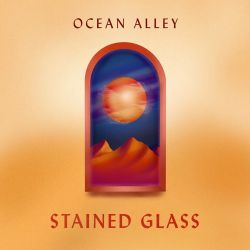Ocean Alley - Stained Glass - Single [iTunes Plus AAC M4A]
