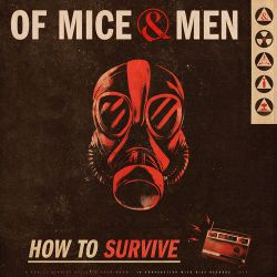 Of Mice & Men - How To Survive - Single [iTunes Plus AAC M4A]