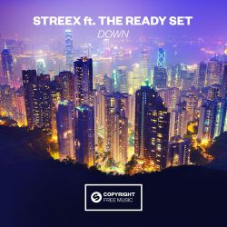 Streex - Down (feat. The Ready Set) - Single [iTunes Plus AAC M4A]