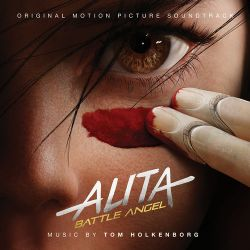 Tom Holkenborg - Alita Battle Angel (Original Motion Picture Soundtrack) [iTunes Plus AAC M4A]