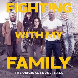 Various Artists - Fighting with My Family (The Original Soundtrack) [iTunes Plus AAC M4A]