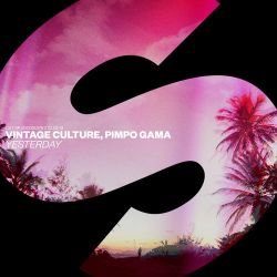 Vintage Culture & Pimpo Gama - Yesterday - Pre-Single [iTunes Plus AAC M4A]